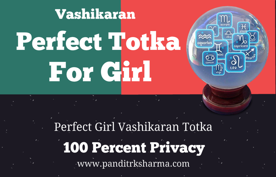 Girl Vashikaran Totka For Men